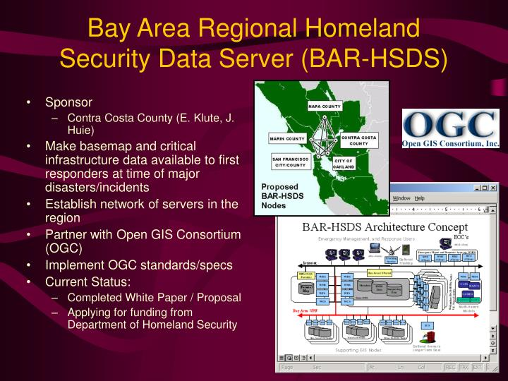 Bay Area Regional Homeland Security Data Server (BAR-HSDS)