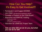 how can you help it s easy to get involved