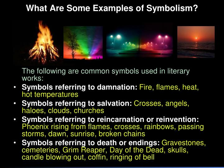What Are Some Examples of Symbolism?