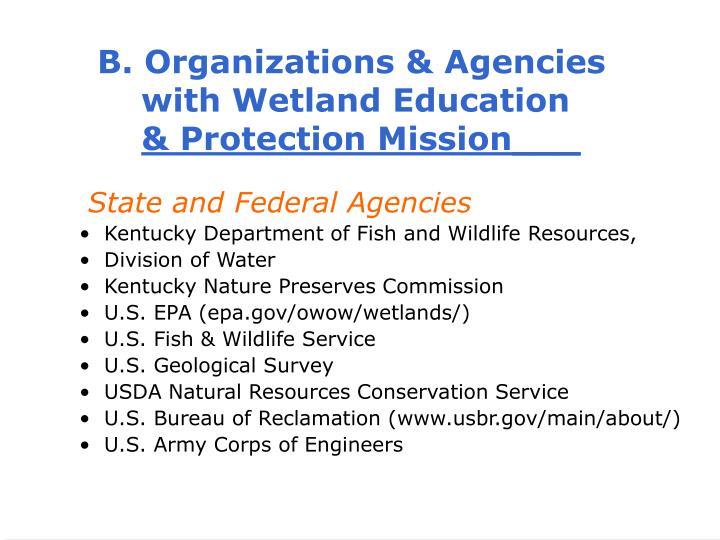 B. Organizations & Agencies