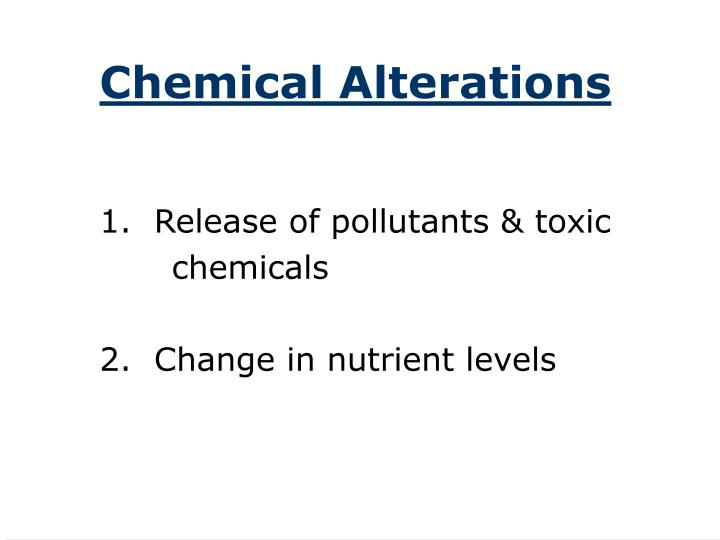 Chemical Alterations