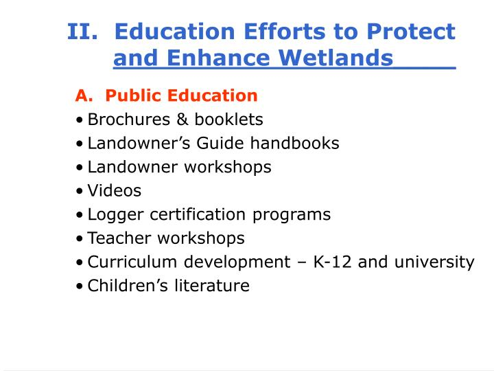 II.  Education Efforts to Protect