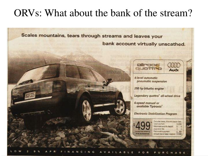 ORVs: What about the bank of the stream?