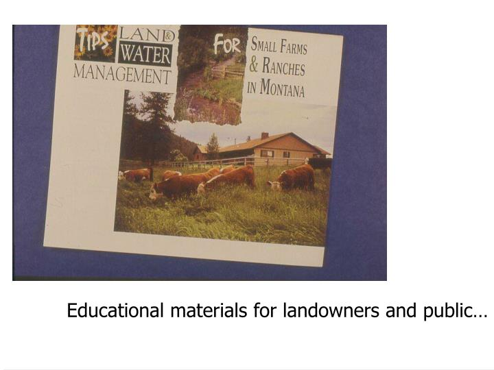 Educational materials for landowners and public…