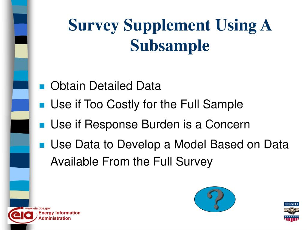 Survey Supplement Using A Subsample