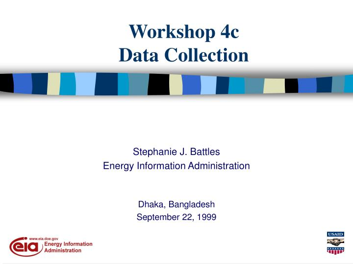 Workshop 4c data collection