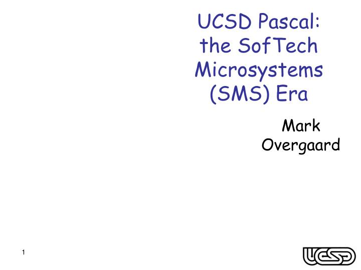 Ucsd pascal the softech microsystems sms era