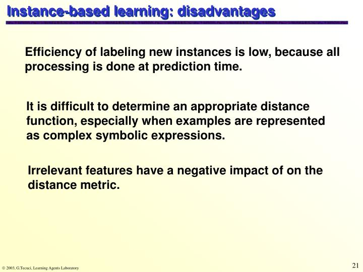 Instance-based learning: disadvantages