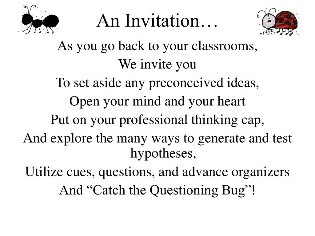 An Invitation…