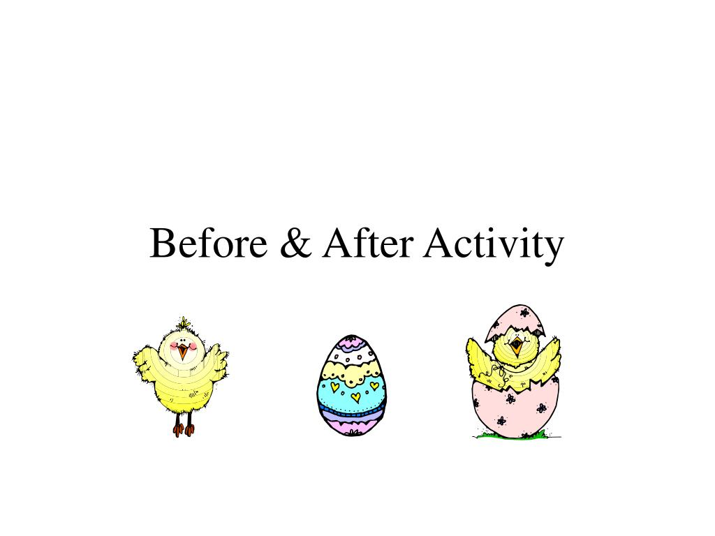 Before & After Activity