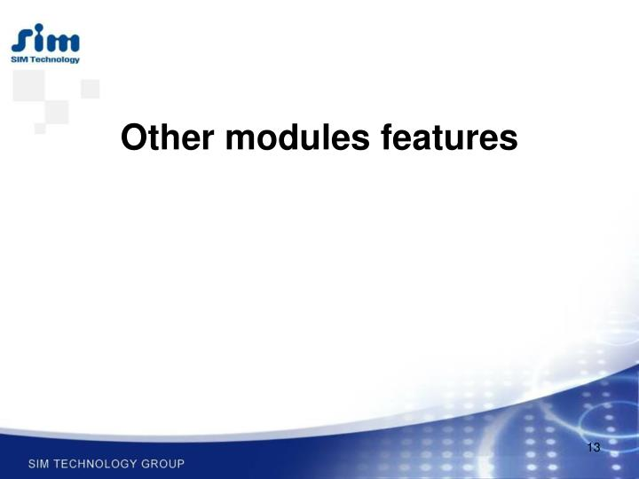 Other modules features