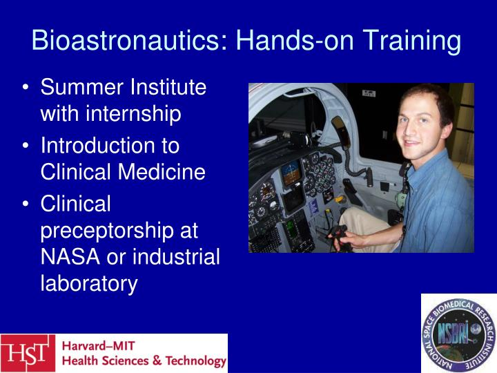 Bioastronautics: Hands-on Training