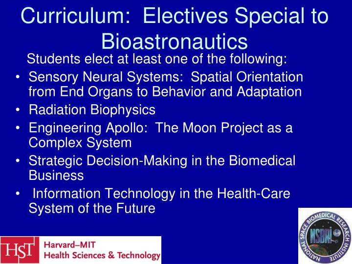Curriculum:  Electives Special to Bioastronautics