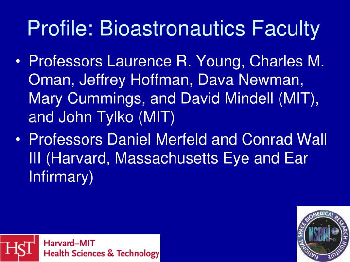 Profile: Bioastronautics Faculty