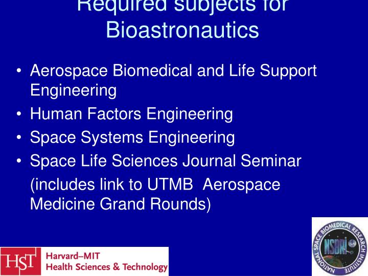 Required subjects for Bioastronautics