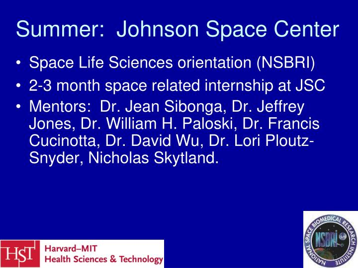 Summer:  Johnson Space Center