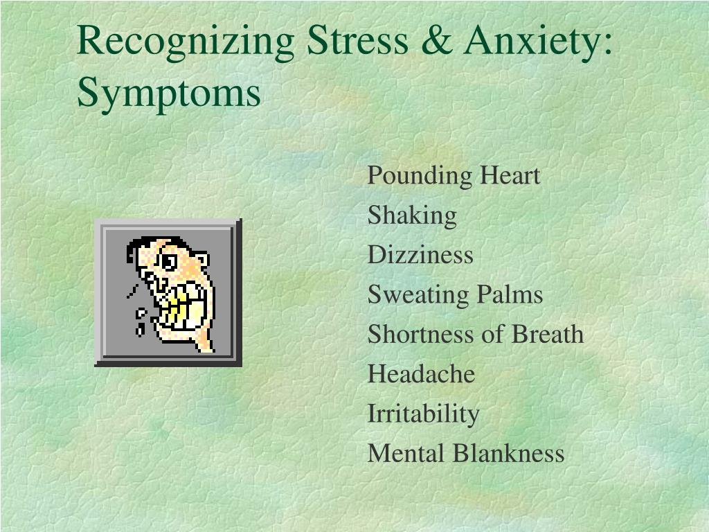 Recognizing Stress & Anxiety: Symptoms