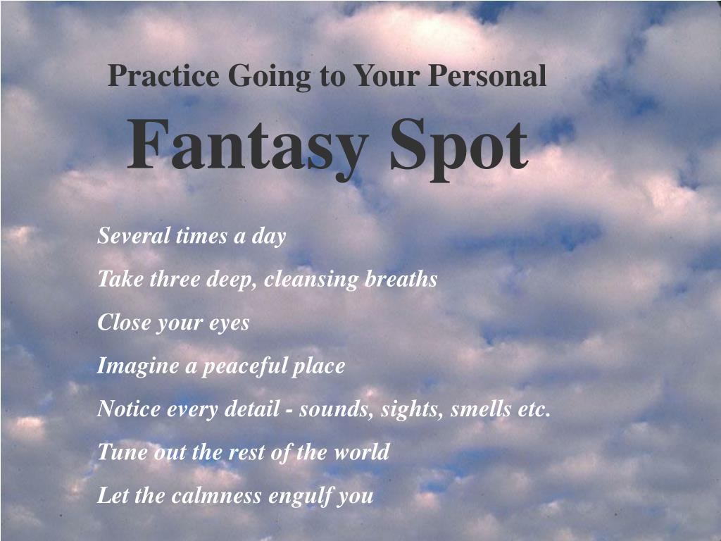 Practice Going to Your Personal