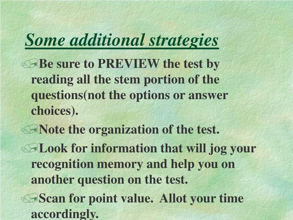 Some additional strategies
