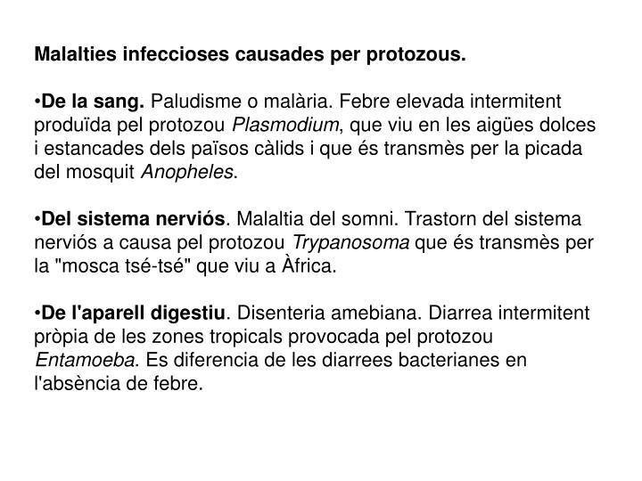 Malalties infeccioses causades per protozous.