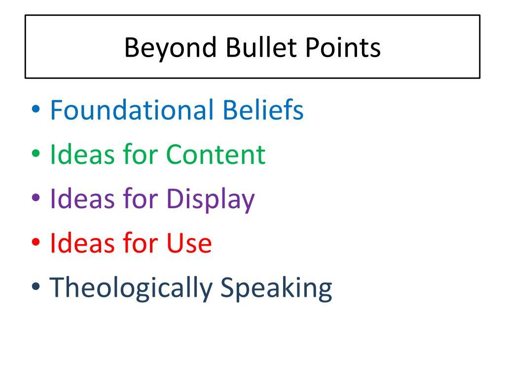 Beyond Bullet Points