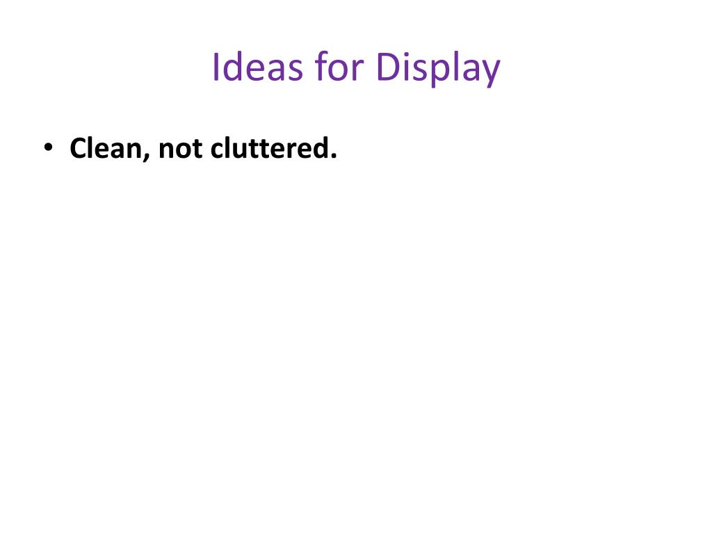 Ideas for Display