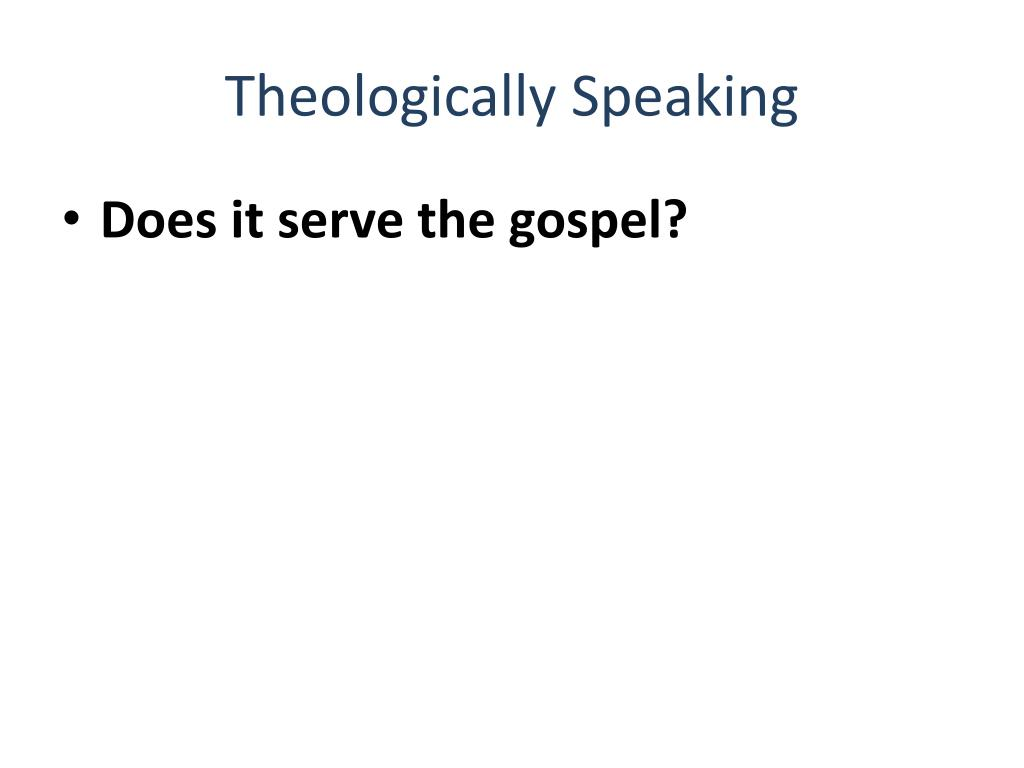 Theologically Speaking