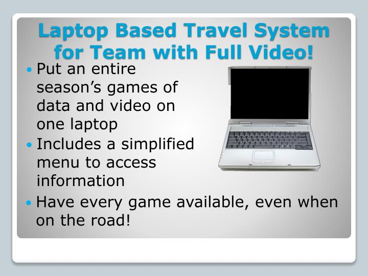Laptop Based Travel System for Team with Full Video!