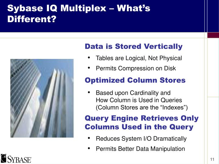 Sybase IQ Multiplex – What's Different?
