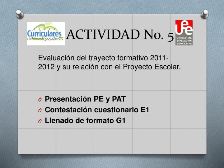 ACTIVIDAD No. 5