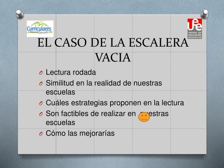 EL CASO DE LA ESCALERA VACIA