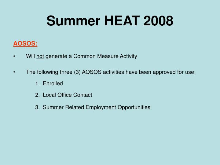 Summer HEAT 2008
