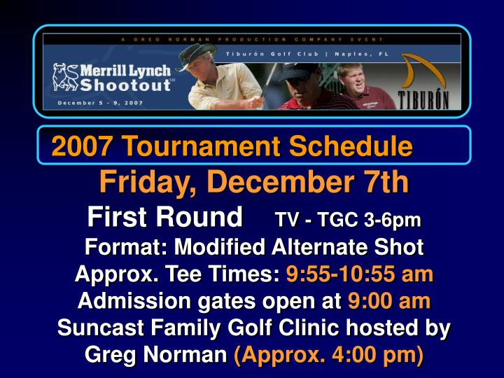2007 Tournament Schedule