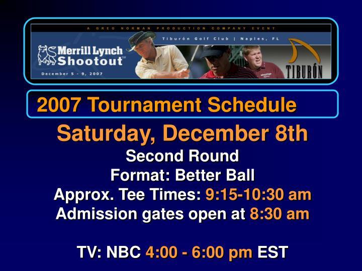 2007 Tournament Schedule