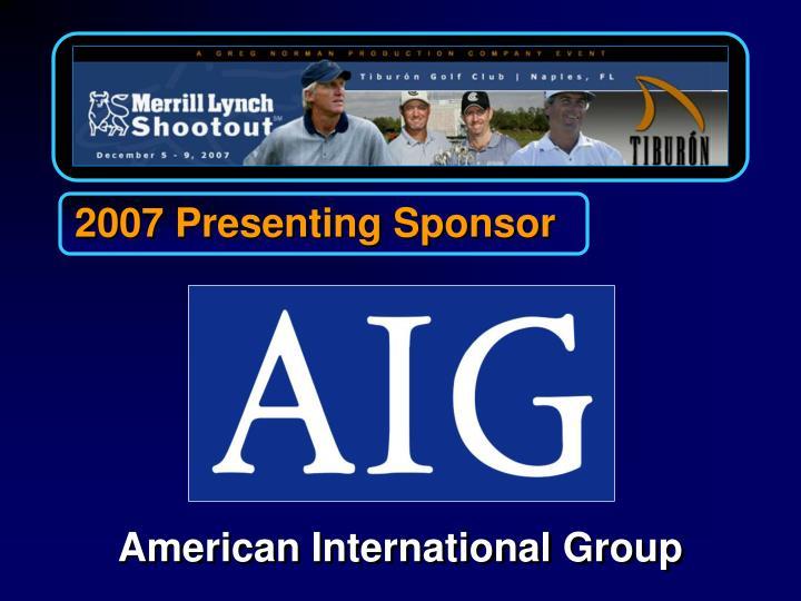 2007 Presenting Sponsor