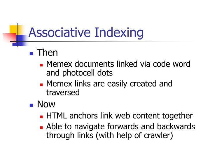 Associative Indexing