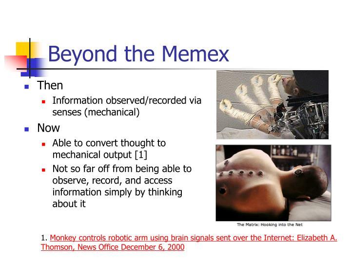 Beyond the Memex