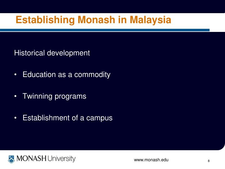 Establishing Monash in Malaysia