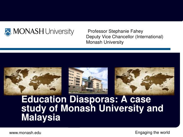 Professor stephanie fahey deputy vice chancellor international monash university