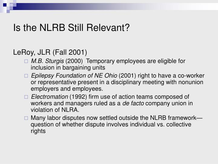 Is the NLRB Still Relevant?