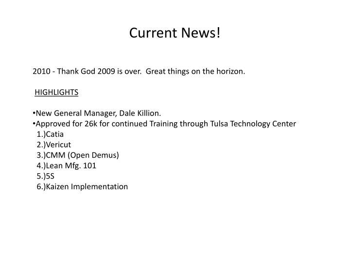 Current News!