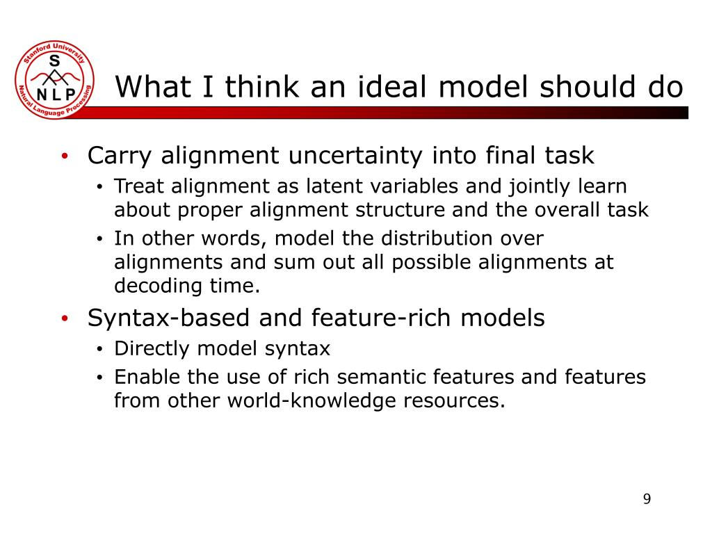 What I think an ideal model should do