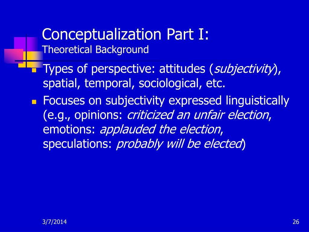 Conceptualization Part I: