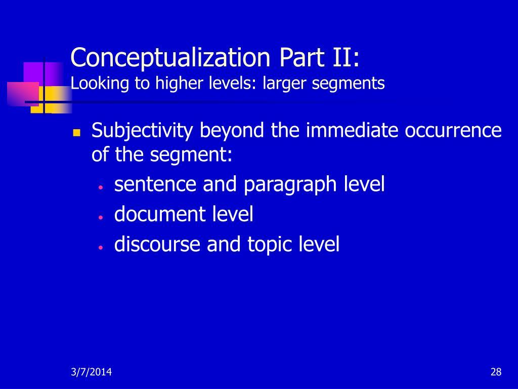 Conceptualization Part II: