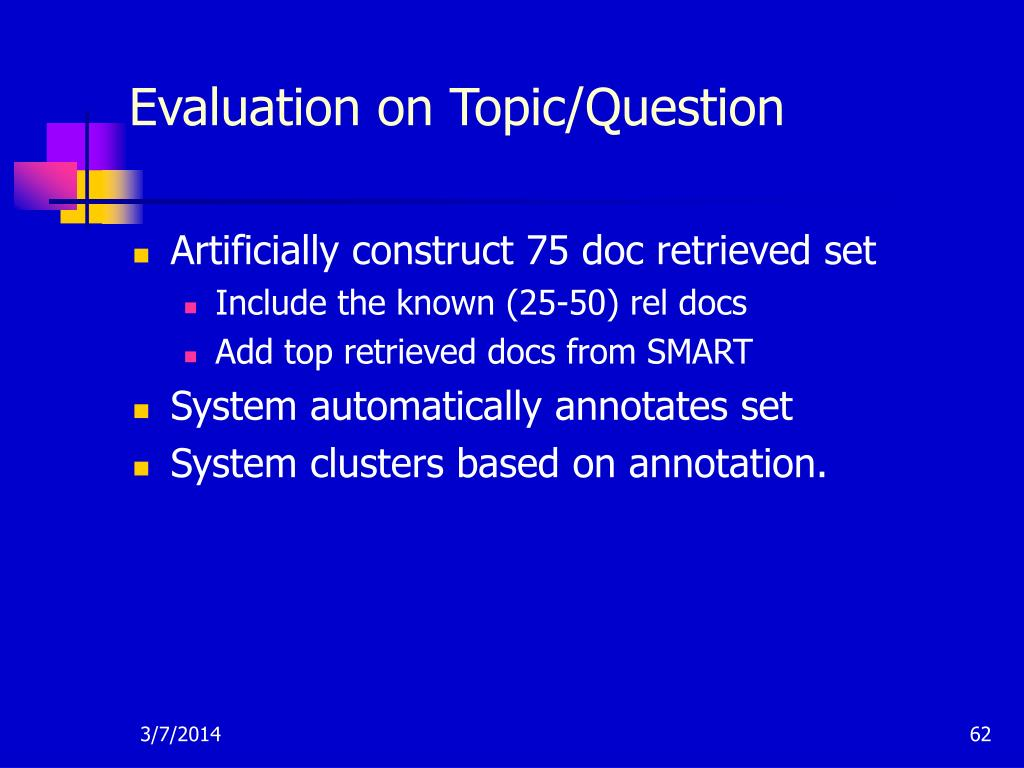 Evaluation on Topic/Question