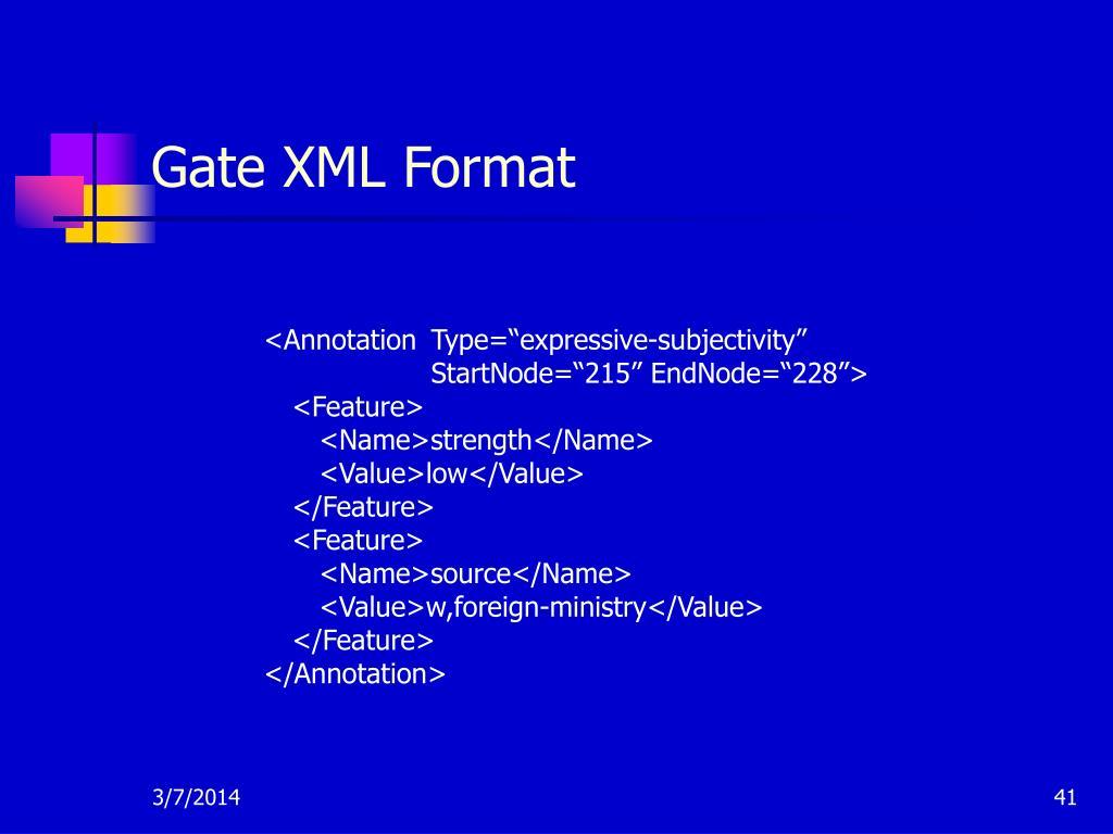 Gate XML Format