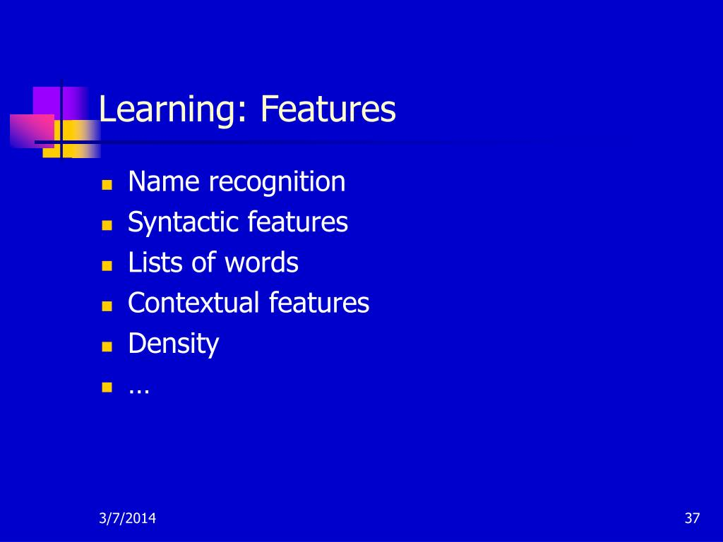 Learning: Features