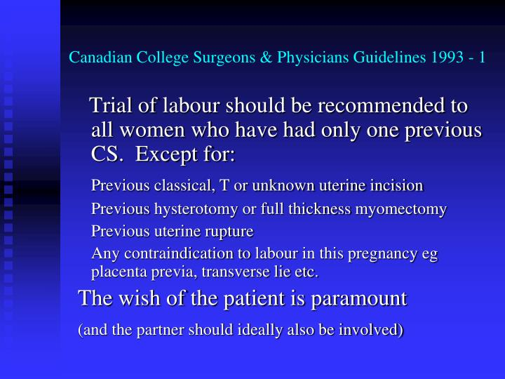 Canadian College Surgeons & Physicians Guidelines 1993 - 1