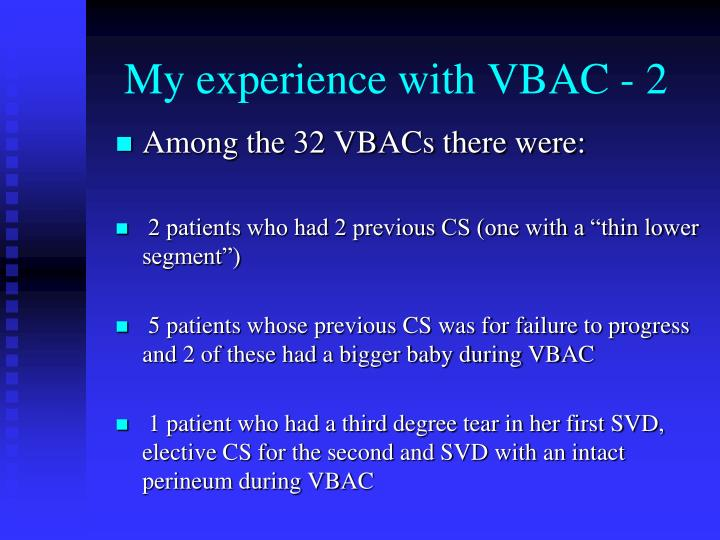 My experience with VBAC - 2