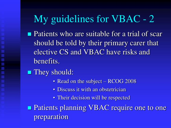 My guidelines for VBAC - 2